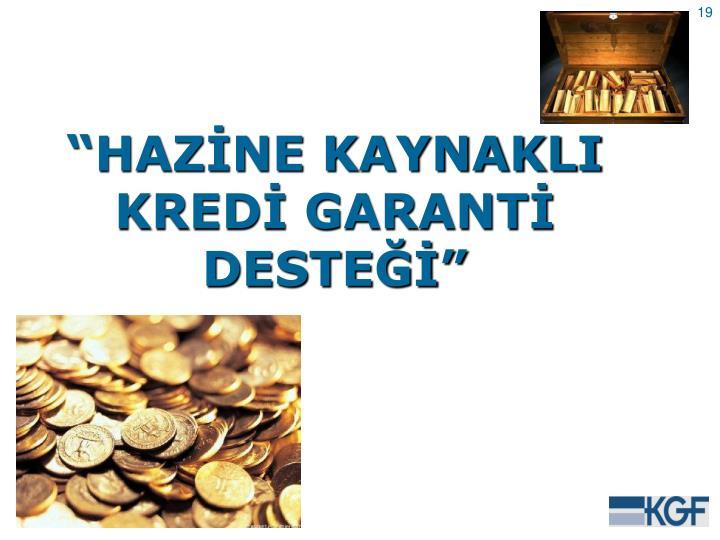 """HAZİNE KAYNAKLI"