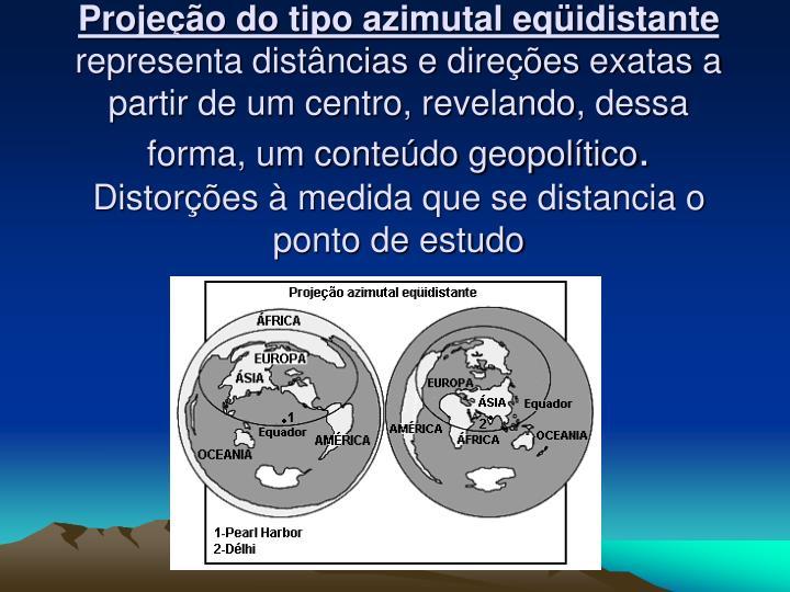 Projeção do tipo azimutal eqüidistante