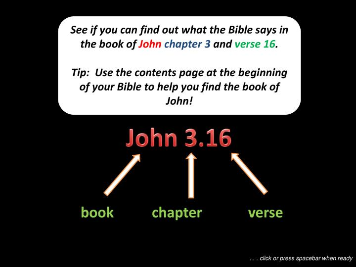 See if you can find out what the Bible says in the book of
