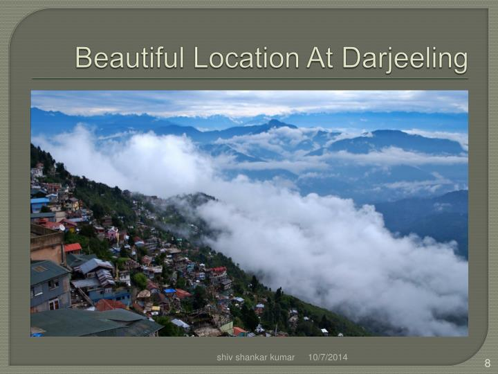 Beautiful Location At Darjeeling