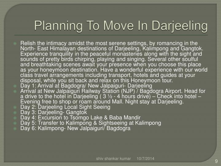 Planning To Move In Darjeeling