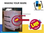 m aking your mark