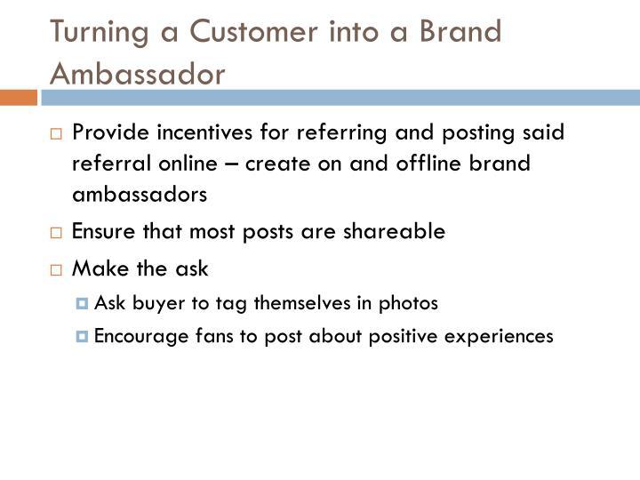 Turning a Customer into a Brand Ambassador