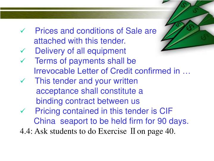 Prices and conditions of Sale are