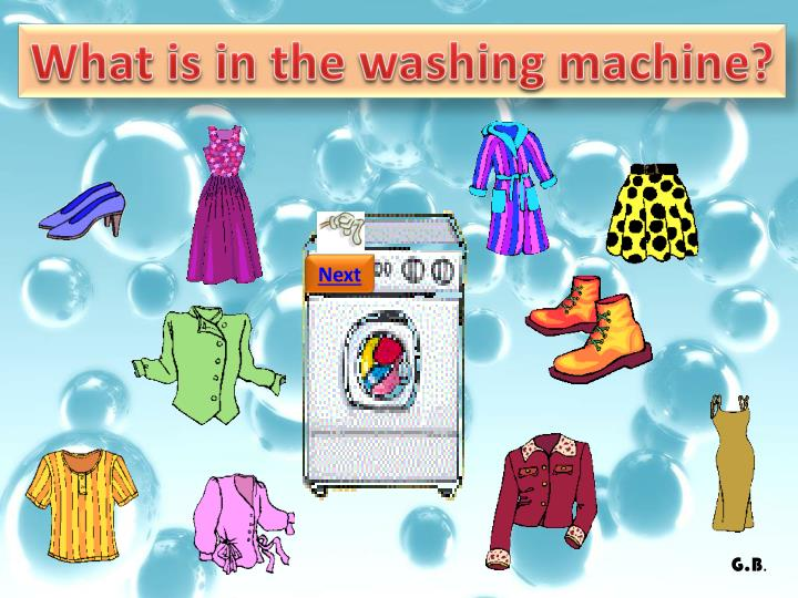 What is in the washing machine?