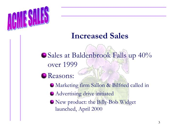 Increased sales