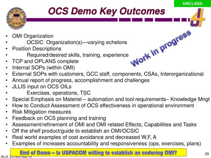 OCS Demo Key Outcomes