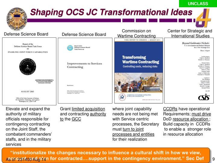 Shaping OCS JC Transformational