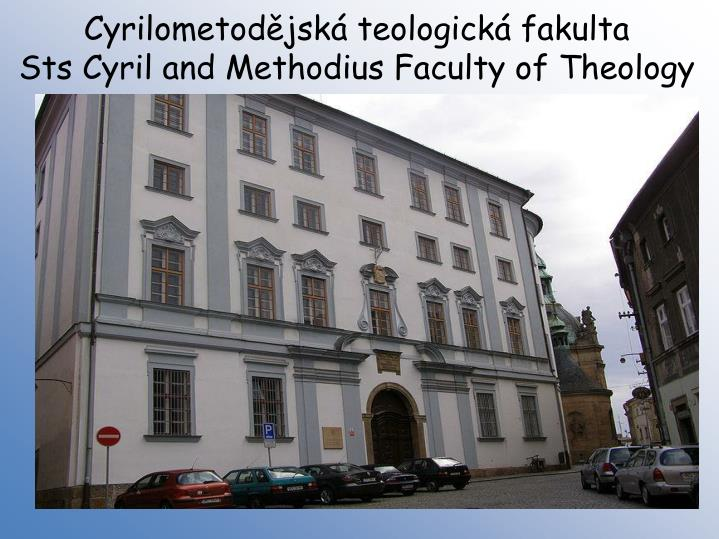 Cyrilometodějská teologická fakulta
