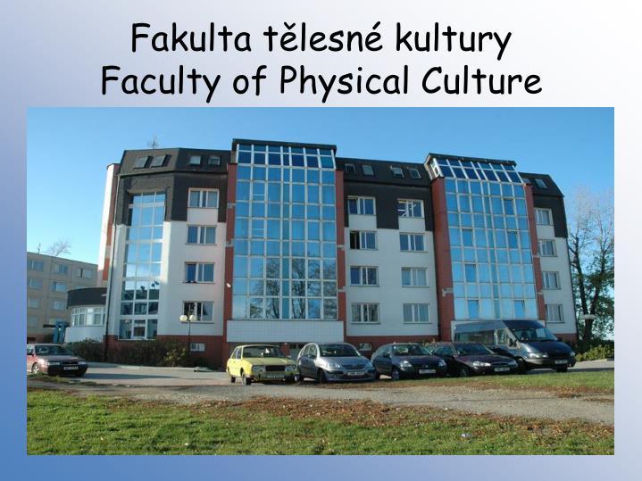 Fakulta tělesné kultury