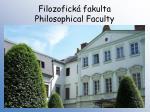 filozofick fakulta philosophical faculty