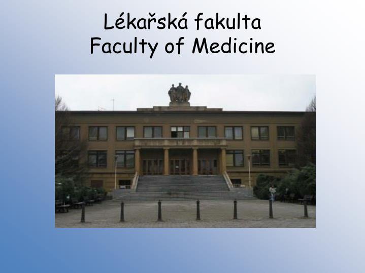 Lékařská fakulta