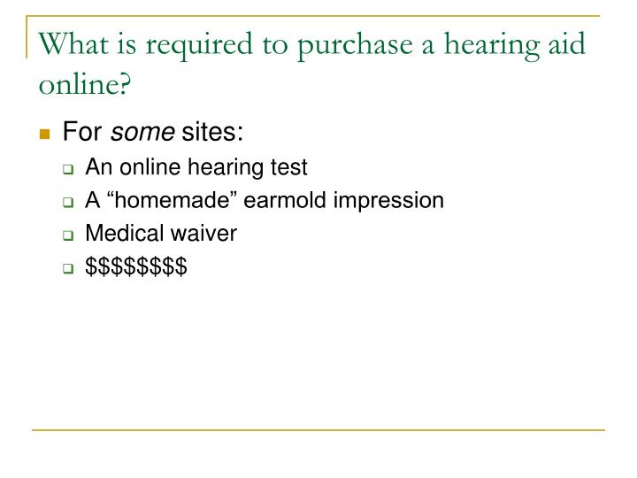 What is required to purchase a hearing aid online?