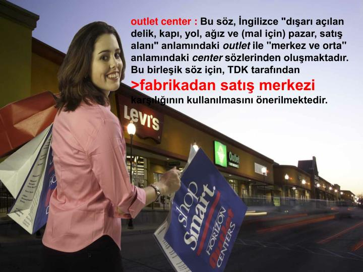 outlet center :