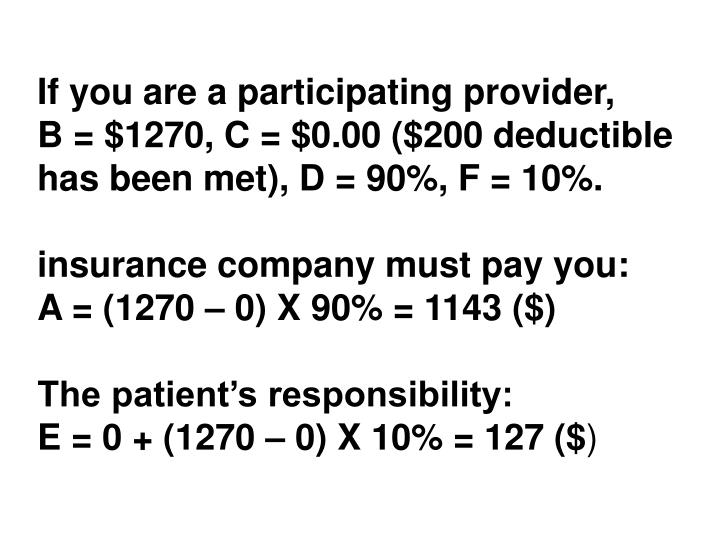 If you are a participating provider,