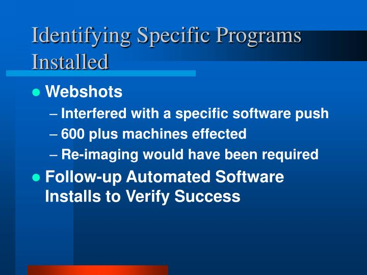 Identifying Specific Programs Installed