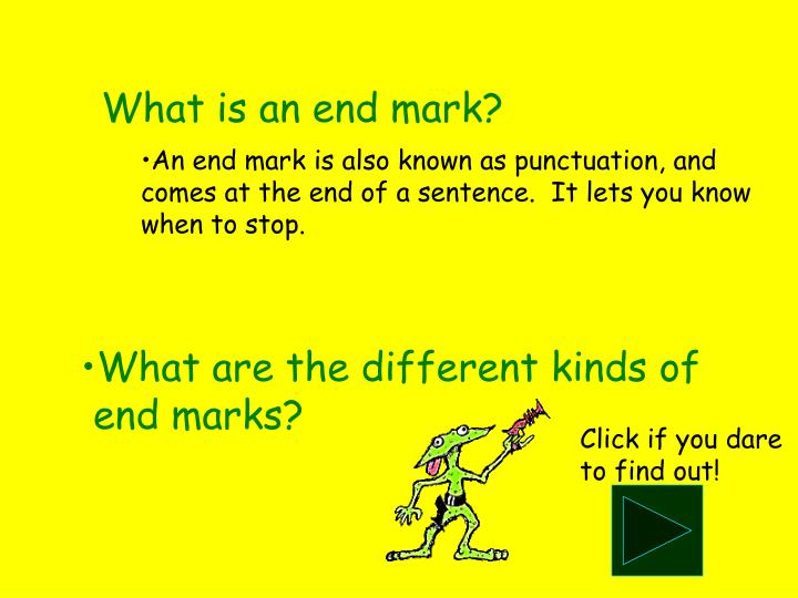 What is an end mark?