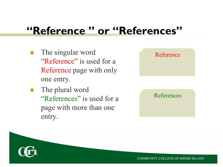 """""""Reference """" or """"References"""""""