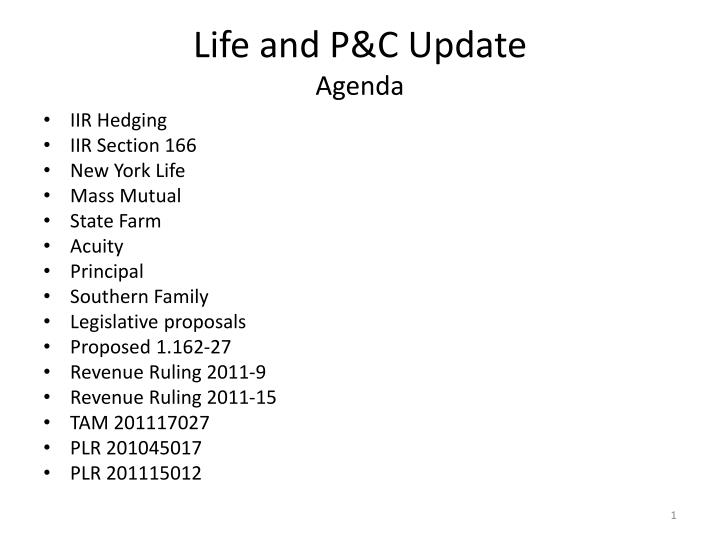 Life and P&C Update