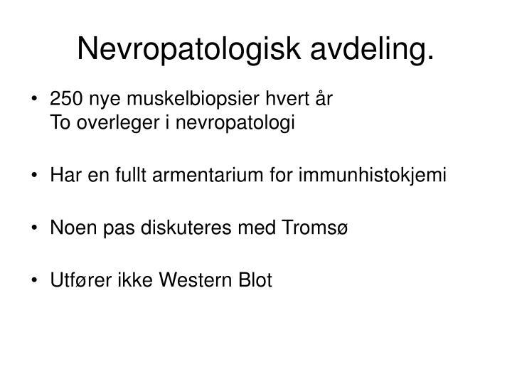 Nevropatologisk avdeling.