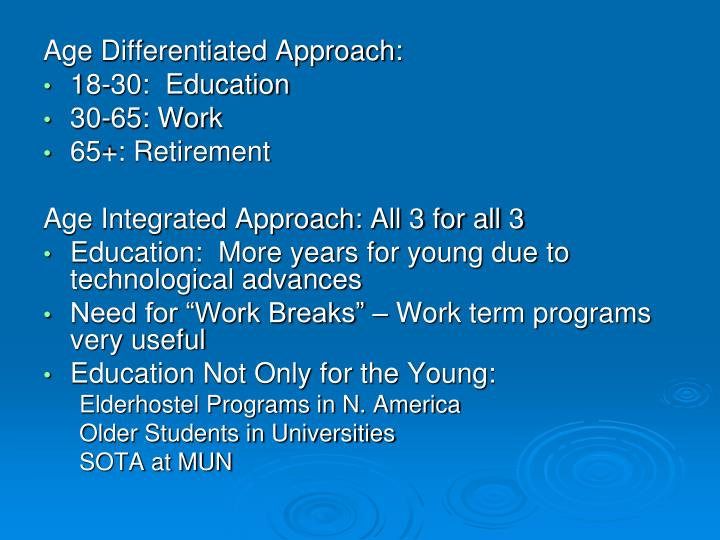 Age Differentiated Approach: