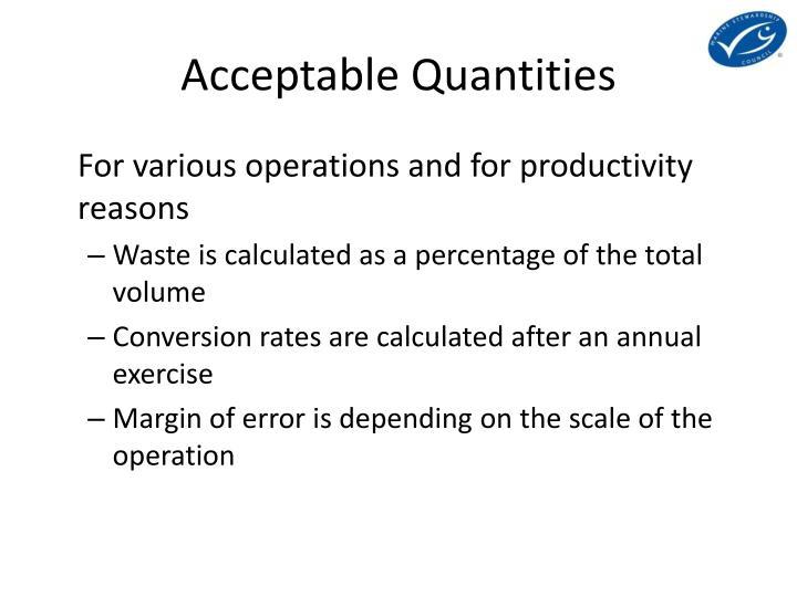Acceptable Quantities