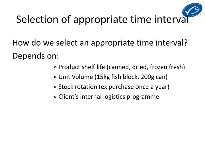 Selection of appropriate time interval