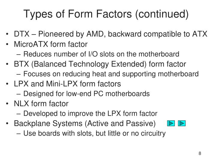 Types of Form Factors (continued)