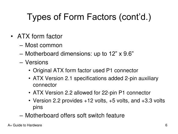 Types of Form Factors (cont'd.)