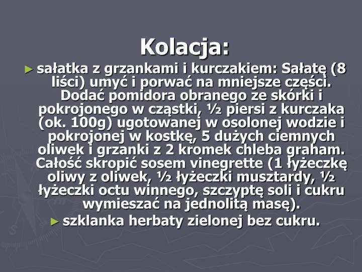 Kolacja: