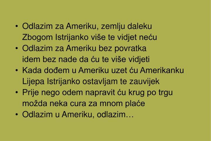 Odlazim za Ameriku, zemlju daleku