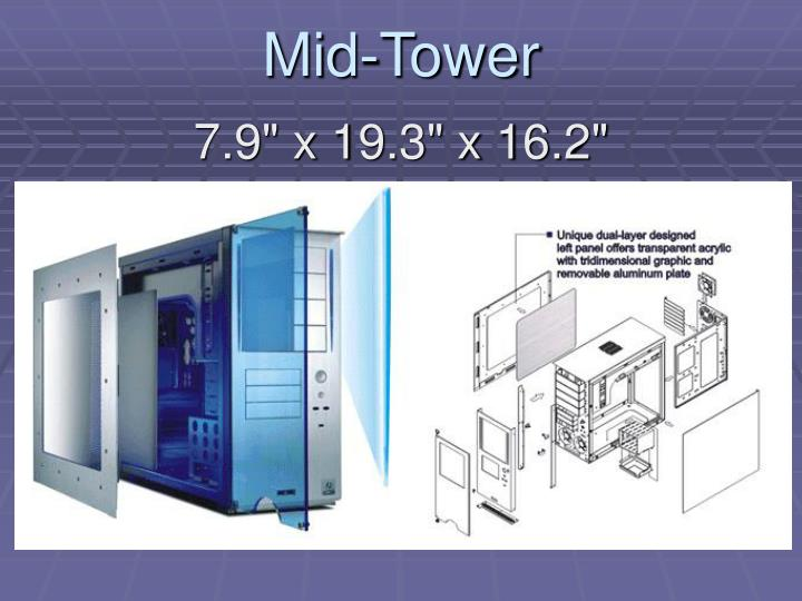 Mid-Tower