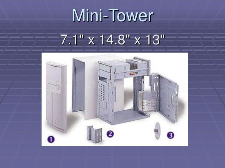 Mini-Tower