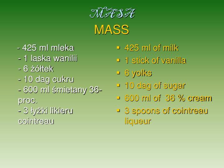 - 425 ml mleka
