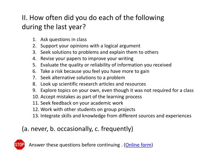 II. How often did you do each of the following during the last year?