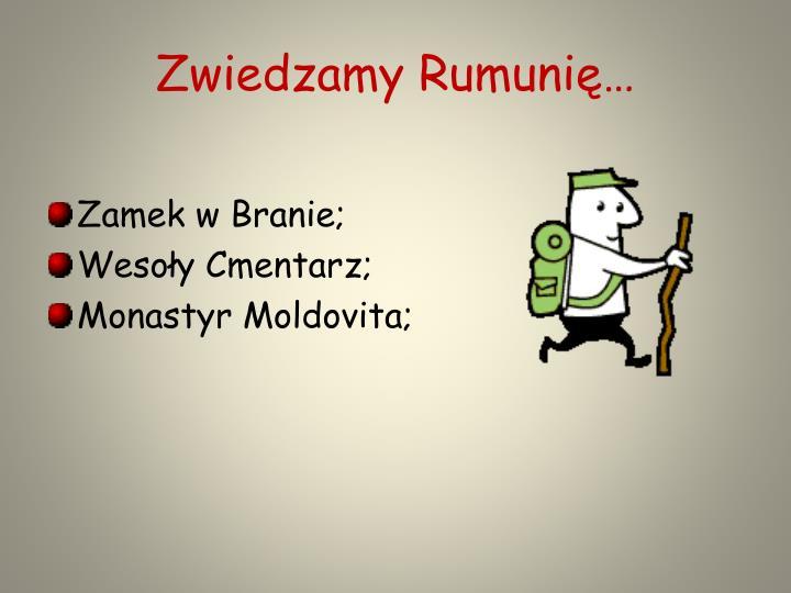 Zwiedzamy Rumunię…