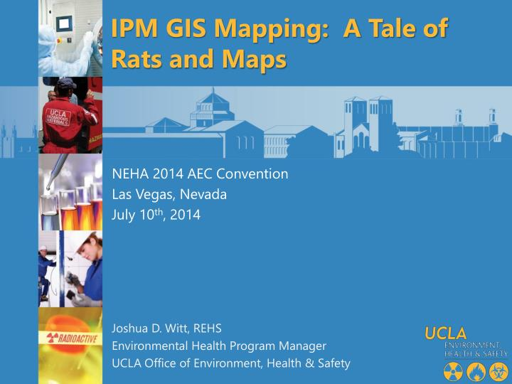 IPM GIS Mapping:  A Tale of Rats and Maps