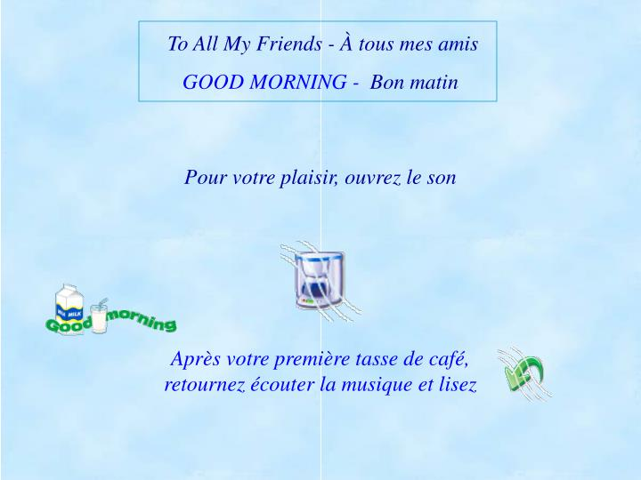 To All My Friends- À tous mes amis