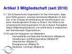 artikel 3 mitgliedschaft seit 2010