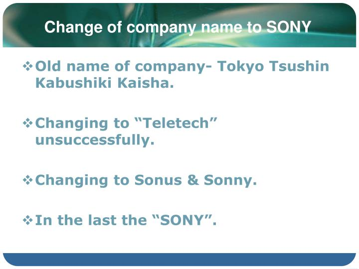 Change of company name to SONY