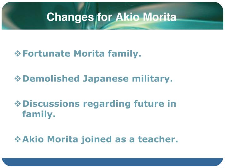 Changes for Akio Morita