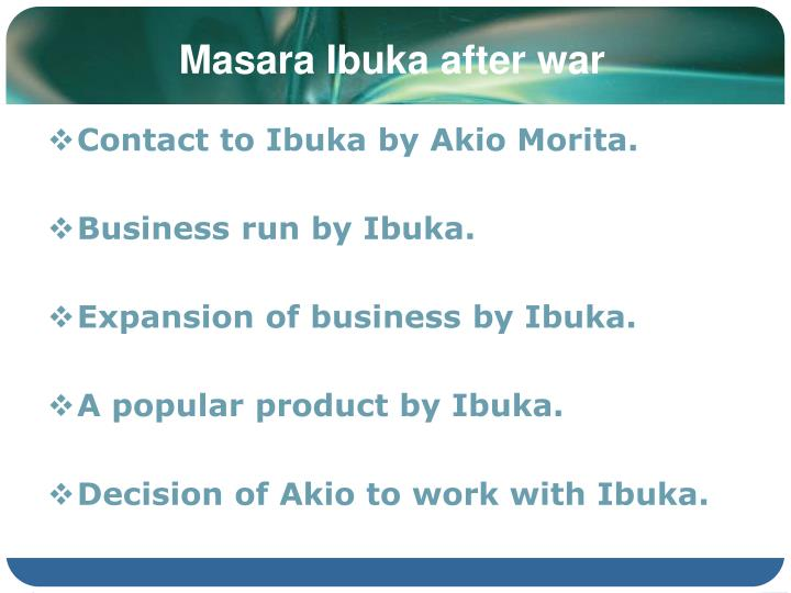 Masara Ibuka after war