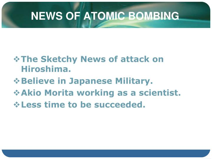 News of atomic bombing