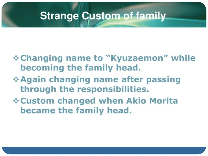 Strange Custom of family