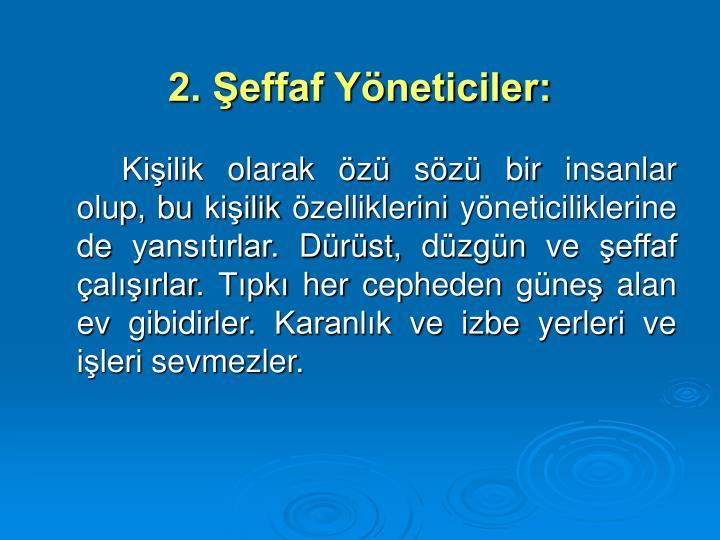 2. effaf Yneticiler:
