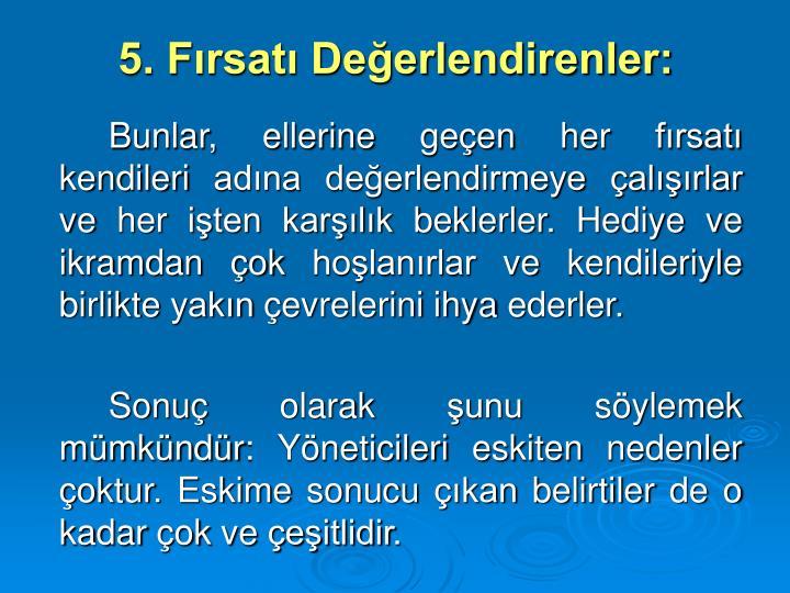 5. Frsat Deerlendirenler: