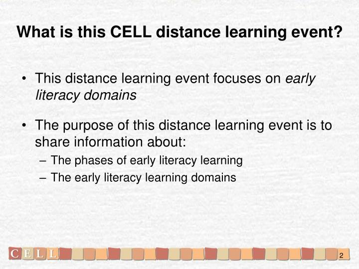 What is this CELL distance learning event?