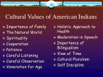 cultural values of american indians