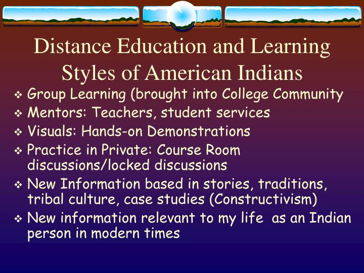 Distance Education and Learning Styles of American Indians