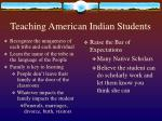 teaching american indian students